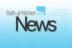 Bath and Kitchen Pro News