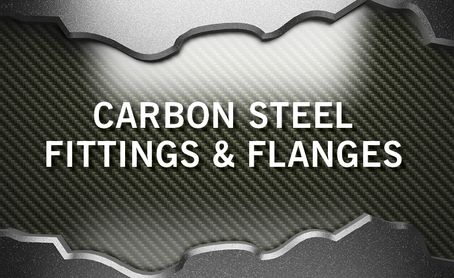 Carbon Steel Fittings & Flanges
