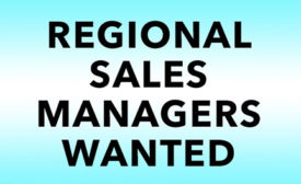 REGIONAL SALES MANAGERS WANTED